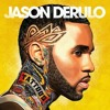 Jason Derulo- Rest Of Our Life