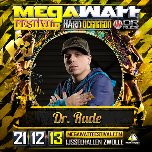 Dr. Rude - F.R.E.E.S.T.Y.L.E episode 1 (Megawatt festival special)