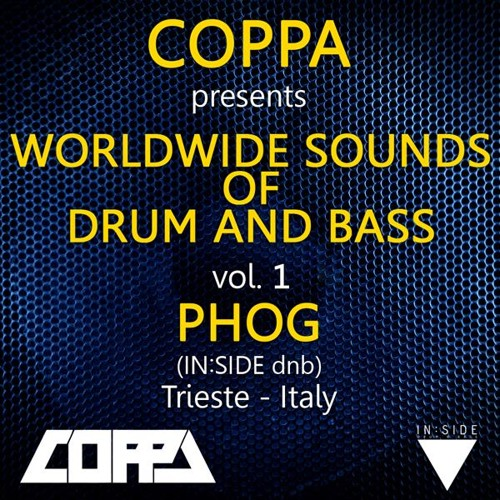 MC Coppa Presents World Wide Sounds Of Dnb Vol 1 : Phog