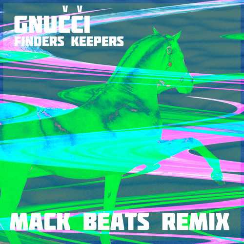 FINDERS KEEPERS (Mack Beats Remix)