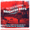 Brighter Days Riddim Mix [Silly Walks Discotheque 2013]