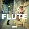 New World Sound & Thomas Newson - Flute (Radio Mix)