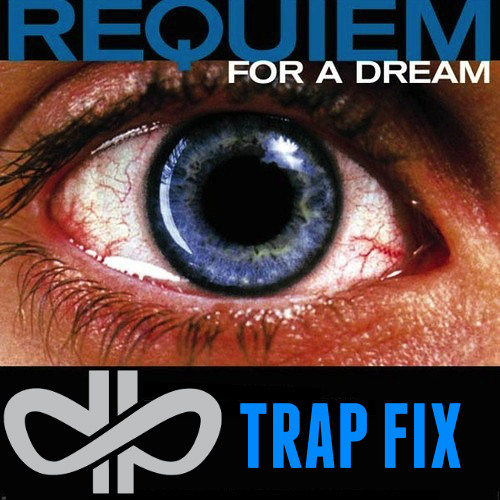 Hardplay - Requiem For A Dream (Trap Fix)