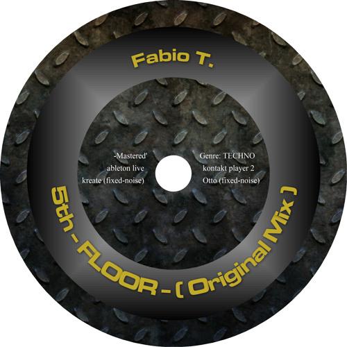 Fabio T.  -5TH FLOOR- ( Original Mix )  [CODE2 rec.]