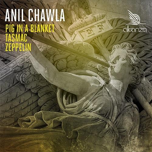 Anil Chawla - Pig In A Blanket (Alleanza)