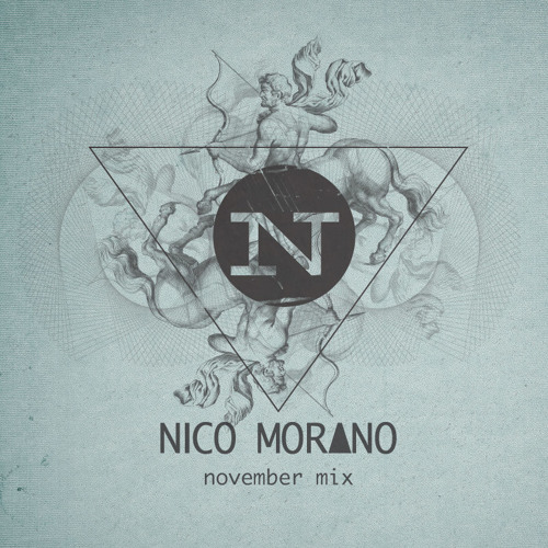 NICO MORANO - NOVEMBER 2013 - MixTape