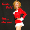"Santa Baby (Yep, that ""Santa Baby"". The one that was never Marilyn Monroe)"