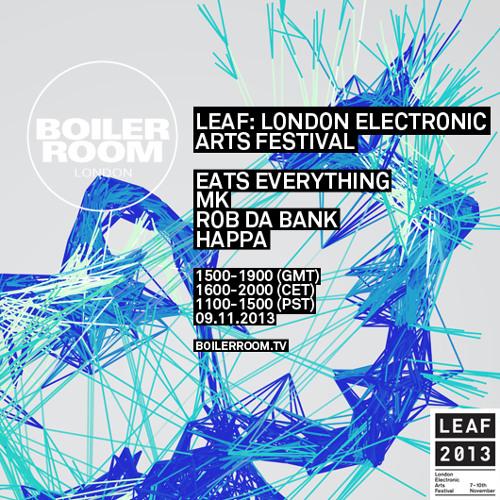 Eats Everything Boiler Room x LEAF mix