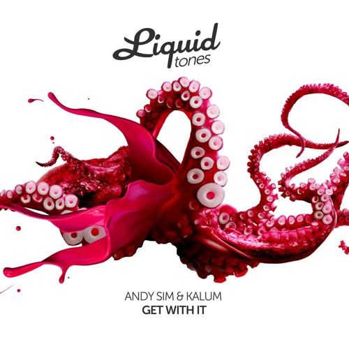 Kalum & Andy Sim- Get With It (Forthcoming Liquid Tones)