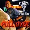 Trina - Pull Over (jprime booty)