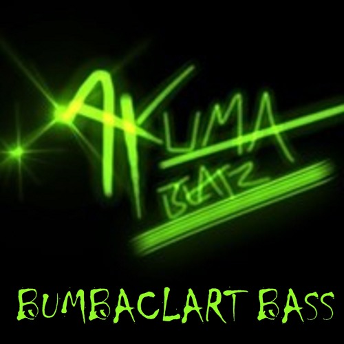 Bumbaclart Bass (Available at itunes etc)