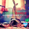 Milky Chance - Stolen Dance (Alexander Remus Rework) *snipped* mp3