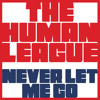 The Human League - Never Let Me Go (Aeroplane Remix) (Timsja's Cut To The Chase)