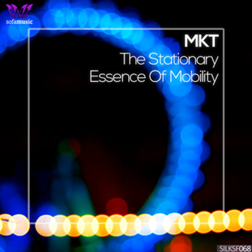 MKT - The Stationary Essence Of Mobility [Silk Sofa]