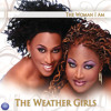 The Weather Girls: Can't Put It In Words (Extended Mix)