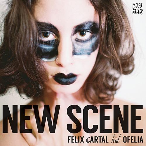 Felix Cartal - New Scene (feat. Ofelia) [Lazy Rich Remix] [PREVIEW]