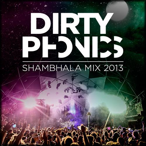 Dirtyphonics - Shambhala Mix 2013 FREE DOWNLOAD!