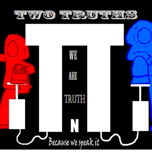 Two Truths - The Return