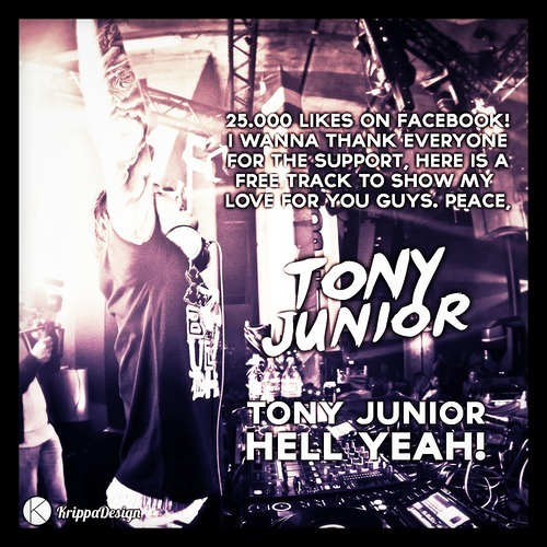 Tony Junior - Hell Yeah!!! [Free Download]