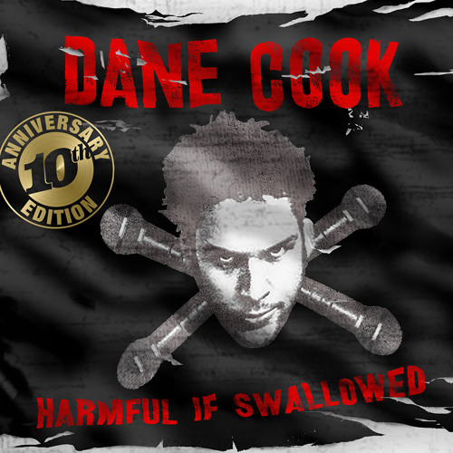 Not So Kool-Aid | DANE COOK | Harmful if Swallowed 10th ANNIVERSARY