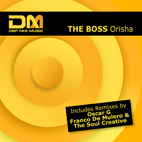 The Boss - Orisha (David Morales Mix)