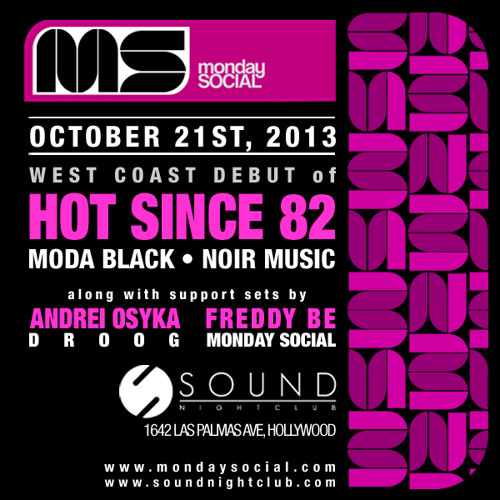Droog Live for Monday Social @ Sound, Los Angeles  [Oct. 2013]