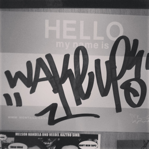 WakeUp - Hello My Name Is