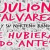 Julian  Alvarez  Te Hubieras Ido Antes 2014