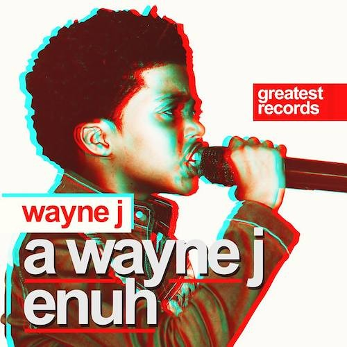 Wayne J - Mama feat. Shannon [Greatest Records 2013]