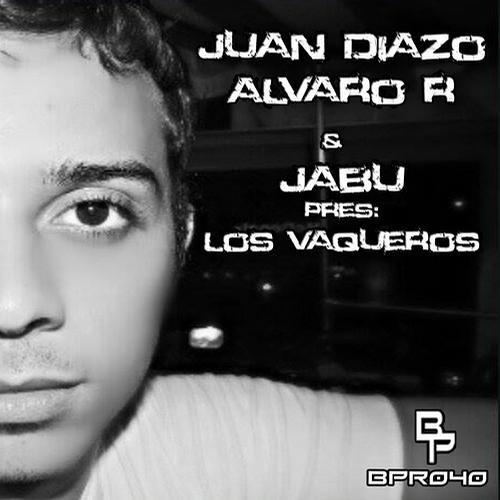 Juan Diazo, Jabu & Alvaro R - Los Vaqueros (Original Mix)