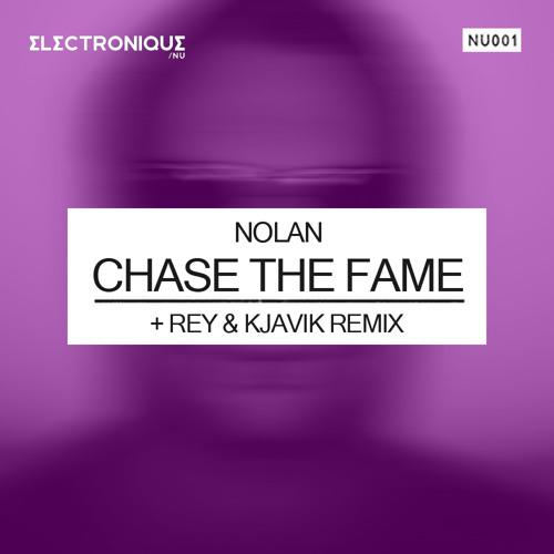 Nolan - Chase The Fame