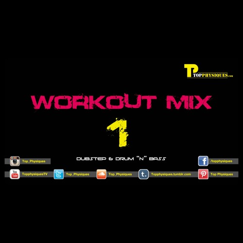 Top Physiques Workout MIX 1 (Dubstep & DnB) - Eargasm Series