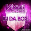 KitSch 2.0 & Naskid - In Da Box (Marvell Bee Remix)