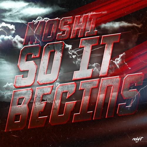 Moshi - So It Begins # Mixtape