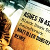 Ashes To Ashes (Black Hawk Down Soundtrack) (Matt Iller Dubstep Remix)