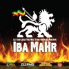 Download Iba MaHr - Let Jah Lead The Way Tour Official Mixtape Mp3