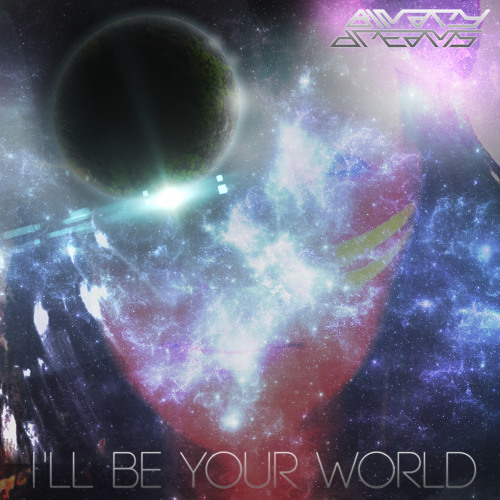 I'll Be (Your World)
