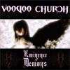 Voodoo church - Darker My Love