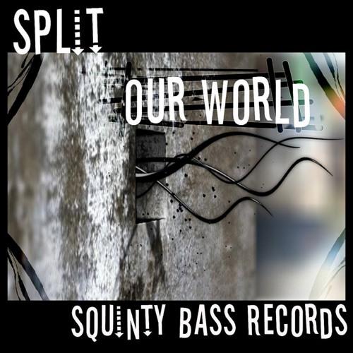 Split-Our World E.P (22nd Nov)