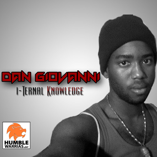 Dan Giovanni - One Spliff A Day feat. Jah Max & I-Marq [I-Ternal Knowledge | Humble Warrias.Ent 2013]