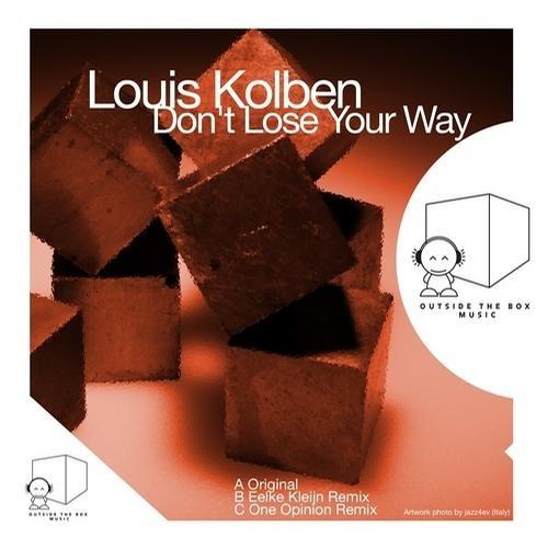 Louis Kolben - Don't Lose Your Way (Eelke Kleijn Get Lost Re-Edit)
