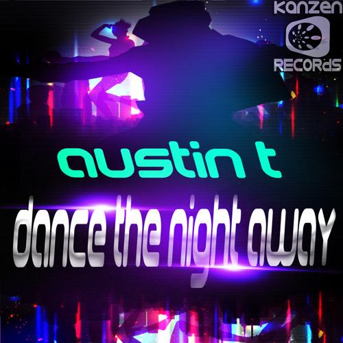 Austin T - Dance The Night Away