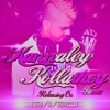 Havoc Brothers - Kannaley Kollathey - Mix By D Jay Clickwave.MP3