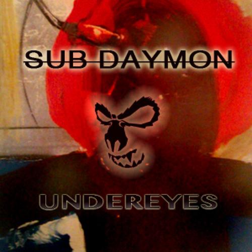 SUB DAYMON-Undereyes