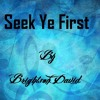Seek Ye First The Kingdom Of God (Instrumental)