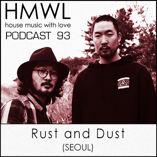 HMWL Podcast 93 - Rust & Dust