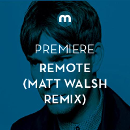 Premiere: Remote 'Alcyone'(Matt Walsh Remix)