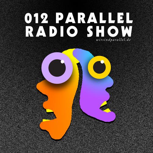 Parallel Radio Show 012 by Daniela La Luz & B.E.F.