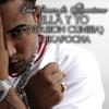 Don Omar ft. Aventura - Ella y yo (Version Cumbia)Dj Kapocha