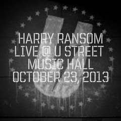 Harry Ransom Live @ UHALL OCT/23/2013